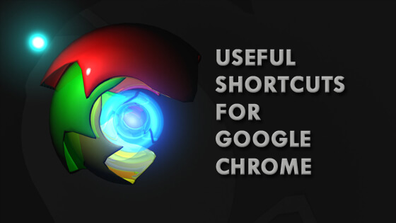 Useful Google Chrome Shortcuts